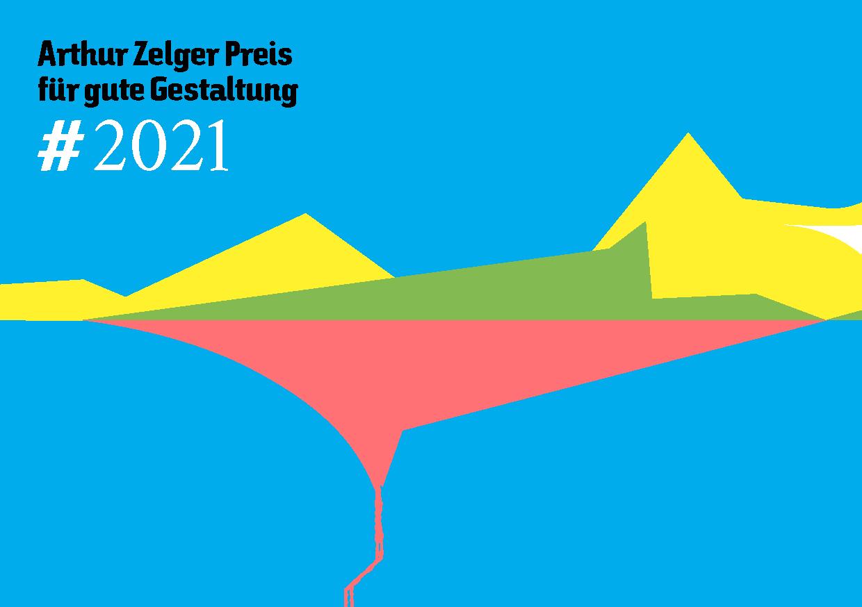 Arthur Zelger-Preis 2021